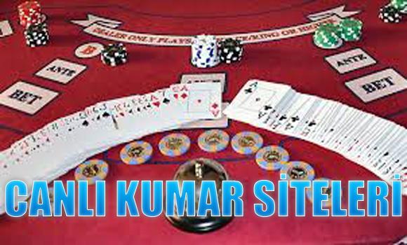 canlı kumar siteleri, Canlı kumar sitesi oyunları, Canlı kumar sitesi listesi